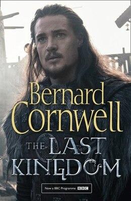Book The Last Kingdom (The Last Kingdom Series, Book 1) by Bernard Cornwell