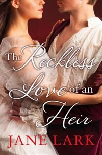 Book The Reckless Love Of An Heir by Jane Lark