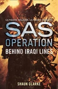 Book Behind Iraqi Lines (SAS Operation) by Shaun Clarke