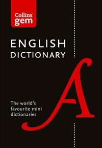Book Collins English Dictionary Gem Edition: 85,000 Words In A Mini Format (collins Gem) by Collins Dictionaries