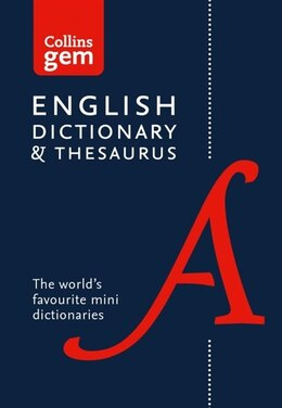 Book Collins English Dictionary And Thesaurus Gem Edition: Two Books-in-one Mini Format (collins Gem) by Collins Dictionaries