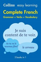 Easy Learning French Complete Grammar, Verbs and Vocabulary (3 books in 1) (Collins Easy Learning…