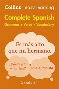 Easy Learning Spanish Complete Grammar, Verbs and Vocabulary (3 books in 1) (Collins Easy Learning…