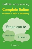 Easy Learning Italian Complete Grammar, Verbs And Vocabulary (3 Books In 1): Trusted Support For…