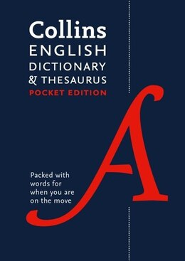 Book Collins English Dictionary And Thesaurus Pocket Edition: All-in-one Language Support In A Portable… by Collins Dictionaries