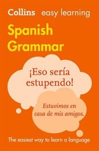 Book Easy Learning Spanish Grammar (Collins Easy Learning Spanish) by Collins Dictionaries