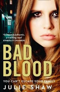 Book Bad Blood (Tales of the Notorious Hudson Family, Book 5) by Julie Shaw