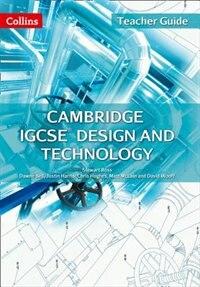 Cambridge Igcse® Design And Technology Teacher Guide (collins Cambridge Igcse)