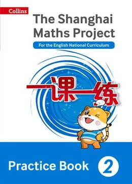 Book Shanghai Maths - The Shanghai Maths Project Practice Book Year 2: For the English National… by Professor Lianghuo Fan