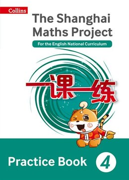 Book Shanghai Maths - The Shanghai Maths Project Practice Book Year 4: For the English National… by Professor Lianghuo Fan