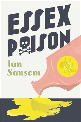 Book Essex Poison (the County Guides) by Ian Sansom
