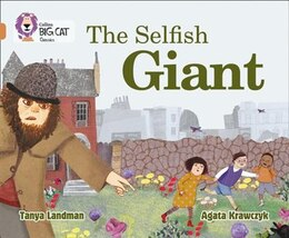 Book The Selfish Giant: Band 12/copper (collins Big Cat) by Tanya Landman