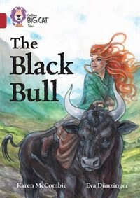 Book The Black Bull: Band 14/ruby (collins Big Cat) by Karen McCombie