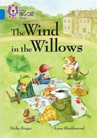 The Wind In The Willows: Band 16/sapphire (collins Big Cat) by Nicky Singer