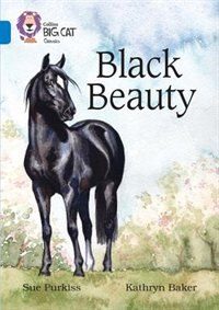 Book Black Beauty: Band 16/sapphire (collins Big Cat) by Sue Purkiss