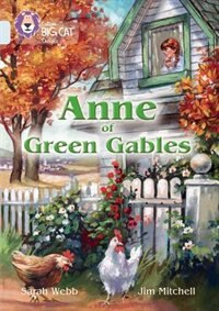 Book Anne Of Green Gables: Band 17/diamond (collins Big Cat) by Sarah Webb