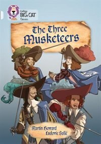 Book The Three Musketeers: Band 17/diamond (collins Big Cat) by Martin Howard