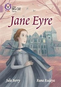 Book Collins Big Cat - Jane Eyre: Band 18/Pearl by Julie Berry