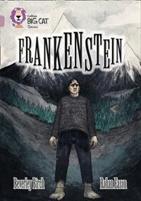 Book Frankenstein: Band 18/pearl (collins Big Cat) by Beverley Birch