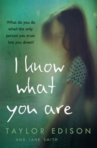 Book I Know What You Are by Taylor Edison