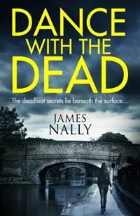 Dance With the Dead: A PC Donal Lynch Thriller