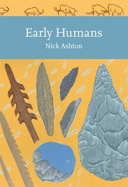 Book Early Humans (collins New Naturalist Library) by Nicholas Ashton