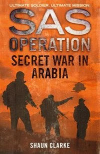 Book Secret War in Arabia (SAS Operation) by Shaun Clarke