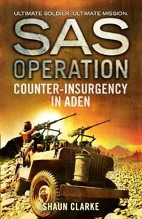 Book Counter-insurgency in Aden (SAS Operation) by Shaun Clarke