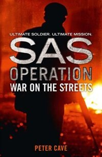 Book War on the Streets (SAS Operation) by Peter Cave
