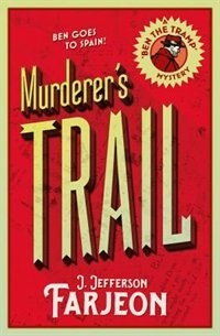 Book Murderer's Trail by J. Jefferson Farjeon