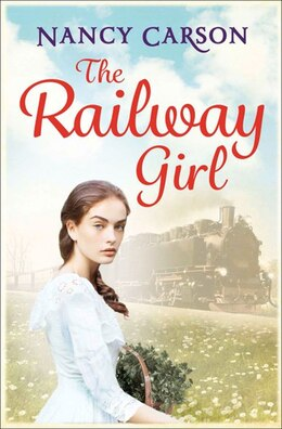 Book The Railway Girl by Nancy Carson