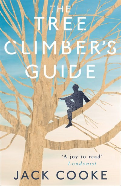 The Tree Climber's Guide by Jack Cooke