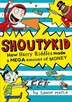 How Harry Riddles Made A Mega Amount Of Money (shoutykid, Book 5) by Simon Mayle