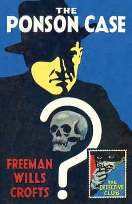 Book The Ponson Case (the Detective Club) by Freeman Wills Crofts