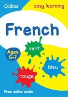 French Ages 5-7: Prepare For School With Easy Home Learning (collins Easy Learning Primary…