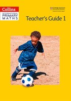 Collins International Primary Maths - Teacher's Guide 1