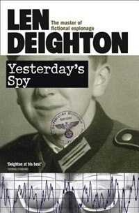 Book Yesterday's Spy by Len Deighton