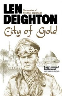 Book City of Gold by Len Deighton