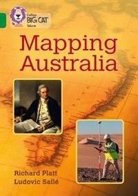 Book Mapping Australia: Band 15/emerald (collins Big Cat) by Richard Platt