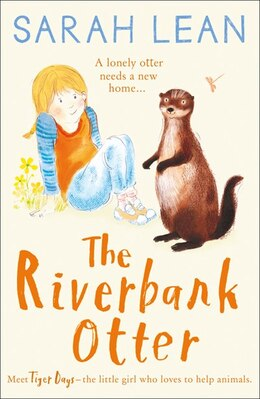 Book The Riverbank Otter (tiger Days, Book 3) by Sarah Lean