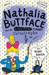 NATHALIA BUTTFACE AND THE EMBARRASSING CAMP CATASTROPHE (Nathalia Buttface) by Nigel Smith
