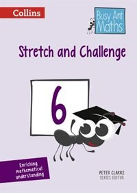 Book Busy Ant Maths - Stretch And Challenge 6 by Peter Clarke