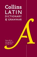 Collins Latin Dictionary And Grammar: 80,000 Translations Plus Grammar Tips
