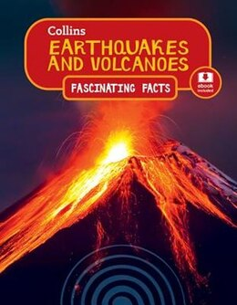 Book Earthquakes and Volcanoes (Collins Fascinating Facts) by Collins