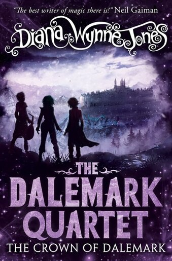 The Crown Of Dalemark (the Dalemark Quartet, Book 4) by Diana Wynne Jones