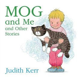 Book Mog and Me and Other Stories by Judith Kerr