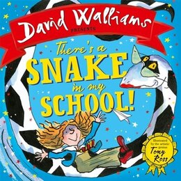 Book There's A Snake In My School! by David Walliams