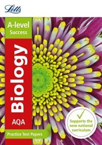 Book Aqa A-level Biology Practice Test Papers (letts A-level Practice Test Papers - New Curriculum) by Letts A-level