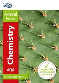 Book Aqa A-level Chemistry Practice Test Papers (letts A-level Practice Test Papers - New Curriculum) by Letts A-level