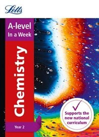 Book A-level Chemistry Year 2 In A Week (letts A-level In A Week - New Curriculum) by Letts A-level